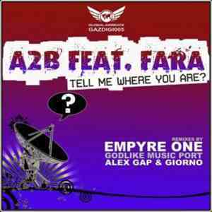 A2B Feat. Fara - Tell Me Where You Are? download