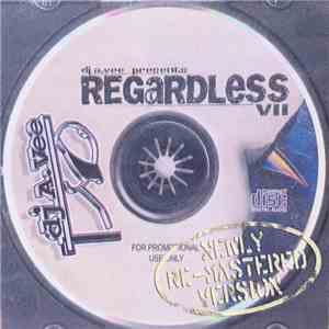 DJ A.Vee - Regardless VII download