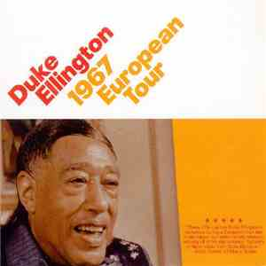 Duke Ellington - 1967 European Tour download