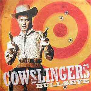 The Cowslingers - Bullseye download
