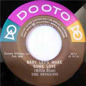 The Penguins - Baby Let's Make Some Love download