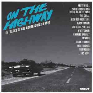 Various - On The Highway (15 Tracks Of The Month's Best Music) download free